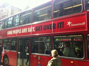 Why not just put this ad on every bus in North America?(http://www.stonewall.org.uk/media/current_releases/7756.asp)